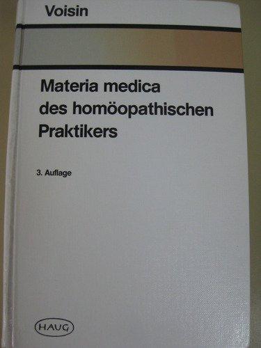 9783776008395: Materia medica des homöopathischen Praktikers