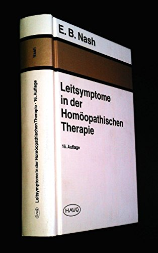 9783776010138: Leitsymptome in der Homöopathischen Therapie