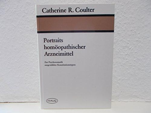 9783776010299: Portraits homöopathischer Arzneimittel. Zur Psychosomatik ausgewählter Konstitutionstypen