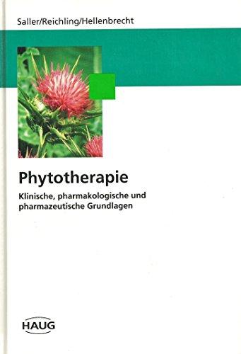 9783776010473: Phytotherapie. Klinische, pharmakologische und pharmazeutische Grundlagen