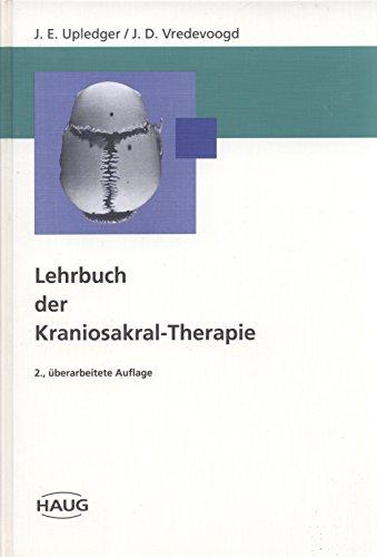 9783776013009: Lehrbuch der Kraniosakraltherapie