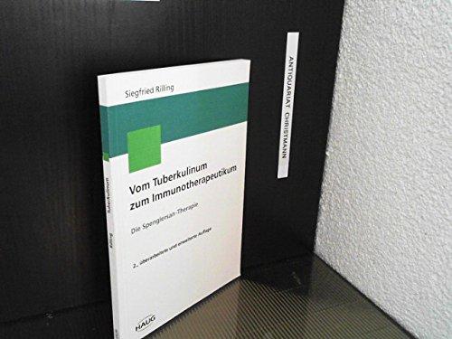 9783776013351: Vom Tuberkulinum zum Immunotherapeutikum. Die Spenglersan-Therapie