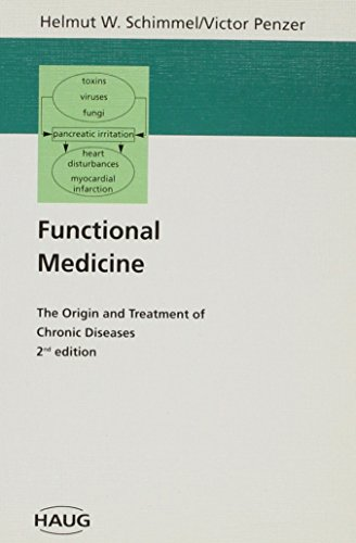 9783776016390: Functional Medicine: Origin and Treatment of Chronic Diseases