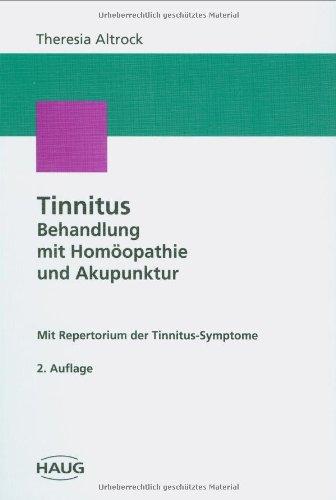 9783776016864: Tinnitus-Behandlung mit Homöopathie und Akupunktur. Mit einem Repertorium der Tinnitus-Symptome