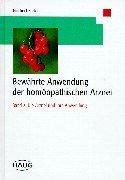 9783776017250: Bew�hrte Anwendung der hom�opathischen Arznei, Bd.2, Die Arznei und ihre Anwendung