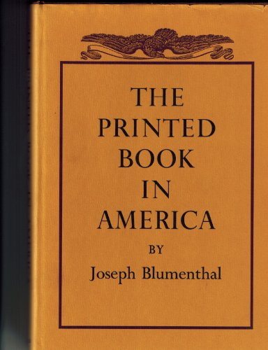 9783776202243: The printed book in America.