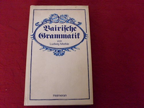 9783776501988: Bairische Grammatik (German Edition)