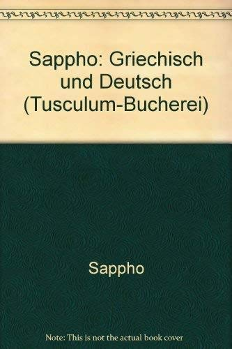 Sappho - Lieder: Griechisch und deutsch (Sammlung: Sappho / Max