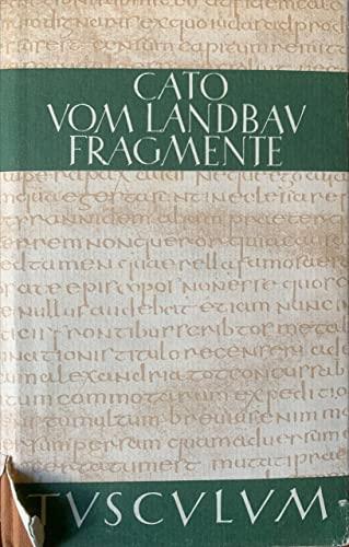 9783776521917: [Scripta quae manserunt omnia] M. Porci Catonis Scripta qvae manservnt omnia = Vom Landbau. Fragmente. Alle erhaltenen Schriften : lateinisch - deutsch