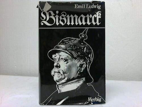 Bismarck (German Edition): Emil Ludwig