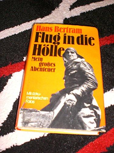 9783776608267: Flug in die Hölle: Mein grosses Abenteuer (German Edition)