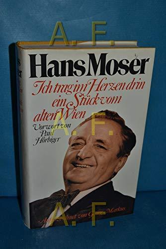 9783776610444: Hans Moser - Ich trag im Herzen drin ein Stück vom alten Wien