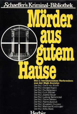 9783776611083: Morder aus gutem Hause (Max Pierre Schaeffer's Kriminal-Bibliothek)