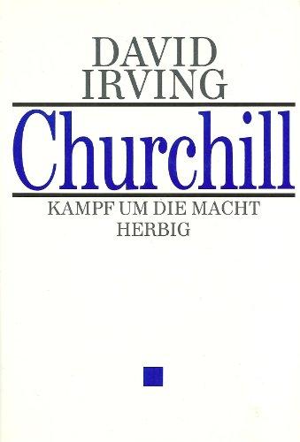 9783776616460: Churchill - Kampf um die Macht