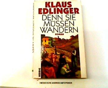 9783776616606: Denn sie mussen wandern: Roman (German Edition)