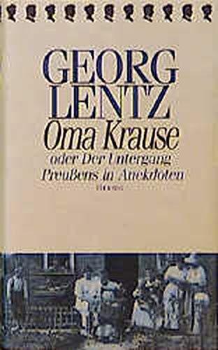 9783776620214: Oma Krause: Oder der Untergang Preussens in Anekdoten