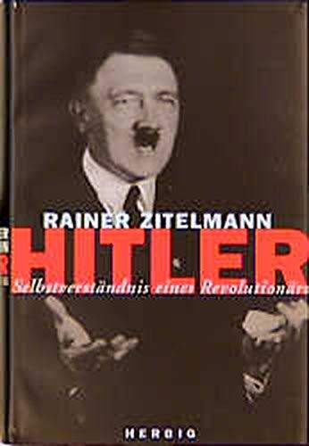 9783776620542: Hitler. Selbstverständnis eines Revolutionärs