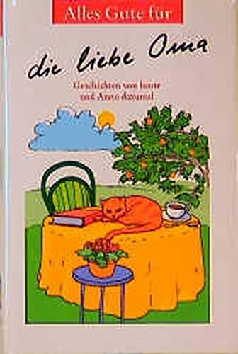 Alles Gute für die liebe Oma (Herbigs Kleine Komplimente) Diverse Autoren