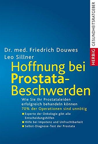 9783776620863: Hoffnung bei Prostatabeschwerden: Die neue Therapie ohne Operation