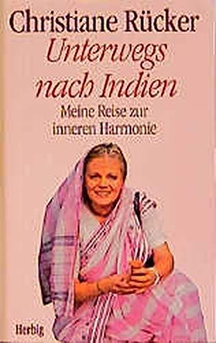 9783776621433: Unterwegs nach Indien: Meine Reise zur inneren Harmonie