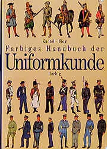 9783776621440: Farbiges Handbuch der Uniformkunde (German Edition)