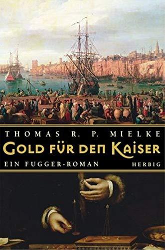 9783776623659: Gold für den Kaiser.
