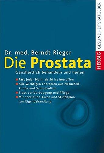 9783776626049: Die Prostata: Ganzheitlich behandeln und heilen