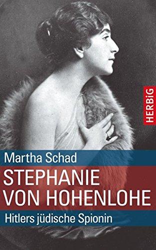 9783776626827: Stephanie von Hohenlohe: Hitlers jüdische Spionin