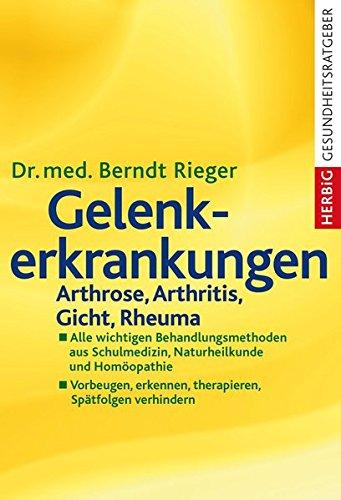 9783776627855: Gelenkerkrankungen: Arthrose, Arthritis, Gicht, Rheuma. Alle wichtigen Behandlungsmethoden aus Schulmedizin, Naturheilkunde und Homöopathie. Vorbeugen, erkennen, therapieren, Spätfolgen verhindern