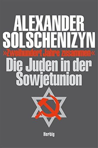 9783776650204: Zweihundert Jahre zusammen: Die Juden in der Sowjetunion