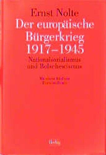 9783776690033: Der europäische Bürgerkrieg 1917 - 1945: Nationalsozialismus und Bolschewismus