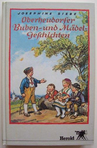 9783776703931: Oberheudorfer Buben- und Mädelgeschichten