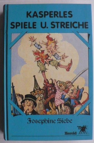 Kasperles Spiele und Streiche: Siebe, Josephine