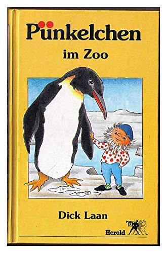 Pünkelchen im Zoo allen kleinen und großen Kindern nacherzählt von Lise Gast mit 34...
