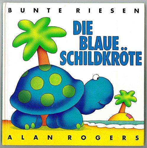 9783776704907: Die blaue Schildkröte