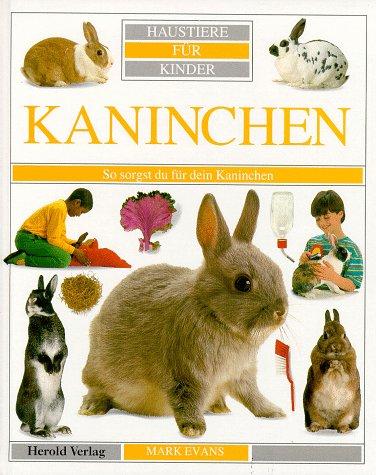 9783776705881: Haustiere f�r Kinder, Kaninchen