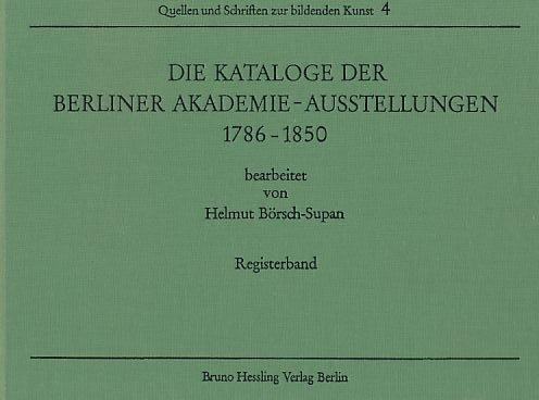 9783776901016: Die Kataloge der Berliner Akademie-Ausstellungen 1786-1850 Band 1 und 2