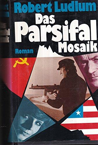 9783777002354: DAS PARSIFAL MOSAIK Roman