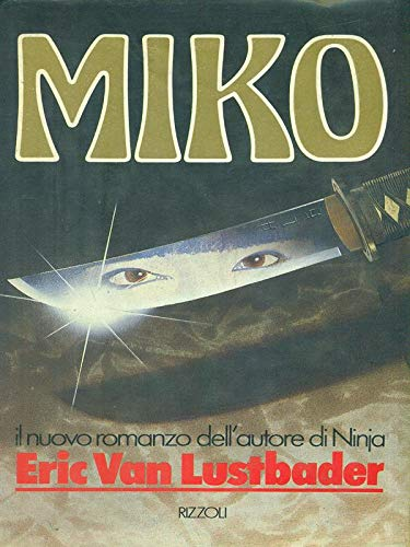 DieMiko (English title: TheMiko) witch [German original the Eric Van Ruth Thebe Del writings](Chinese Edition) (377700314X) by Eric Van Lustbader