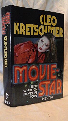 9783777003238: Moviestar - Eine wirklich filmreife Story