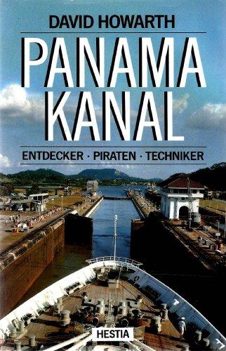 9783777004105: Panama-Kanal. Entdecker, Piraten, Techniker