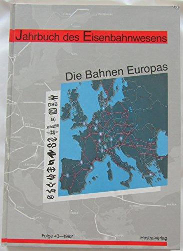 Jahrbuch des Eisenbahnwesens Folge 43 - 1992.: Dürr Heinz Knut