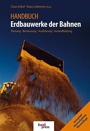 Handbuch Erdbauwerke der Bahnen: Claus G�bel