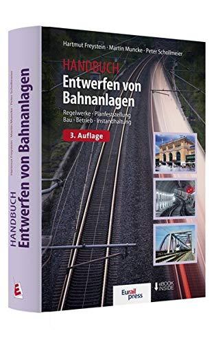 Entwerfen von Bahnanlagen: Hartmut Freystein