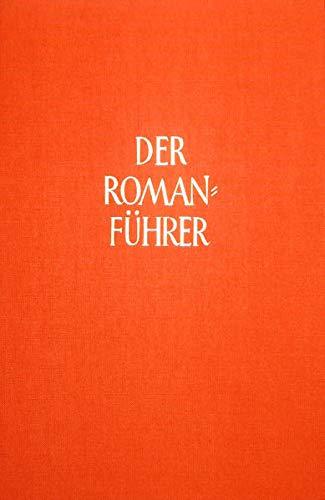Der Romanführer: Deutschsprachige Exilliteratur (1933-1945). Erster Teil: A - M;