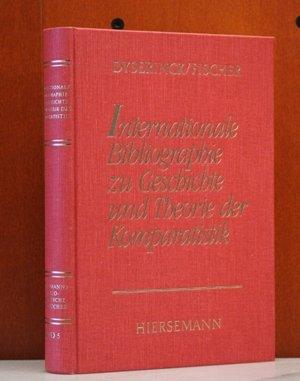 Internationale Bibliographie zur Geschichte und Theorie der Komparatistik (Hiersemanns ...
