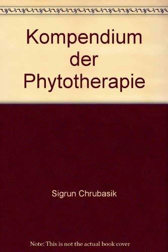 9783777306186: Kompendium der Phytotherapie