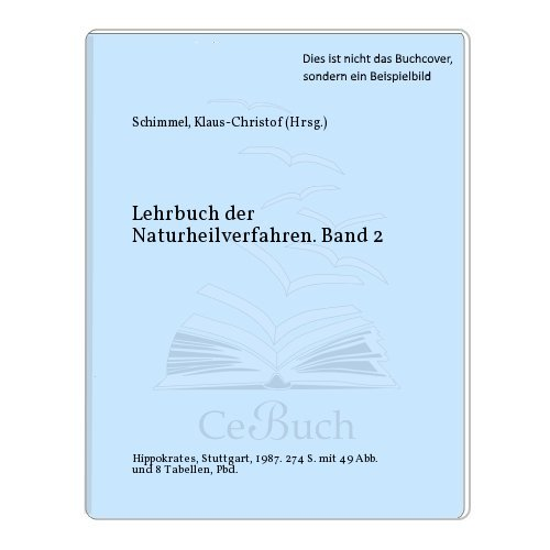 9783777308104: Lehrbuch der Naturheilverfahren. Band II.