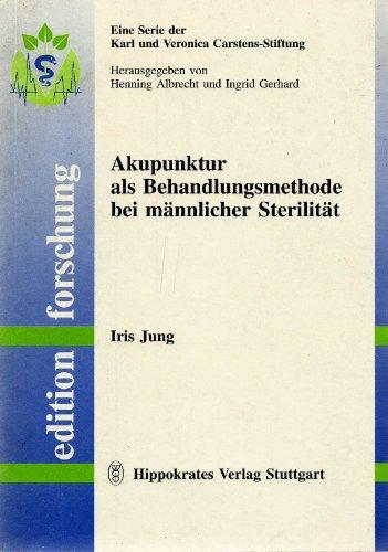9783777311845: Akupunktur als Behandlungsmethode bei m�nnlicher Sterilit�t