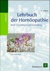 9783777313252: Lehrbuch der Homöopathie, 2 Bde., Bd.1, Grundlagen und Anwendung